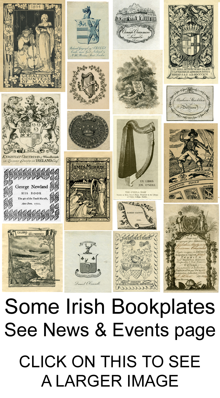 Some Irish Bookplates - see News and Events page for details of the talks on 12 June 2014